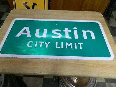 Authentic Retired Repurposed  Austin Texas City Limit Highway Sign 18X42