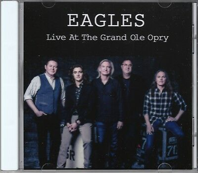 EAGLES LIVE Grand Ole Opry 2017 CD Vince Gill