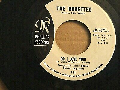 The Ronettes.a 45 Rpm Soul Record On Philles Label(121). Wlp. Do I Love You?