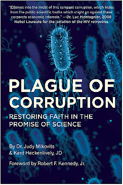 PLAGUE OF CORRUPTION by kent Heckenlively and Judy Mikovits 2020 [ PÐF ]