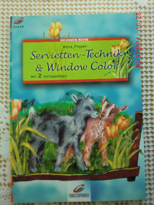 Bastelbuch Servietten-Technik & Window Color  neu