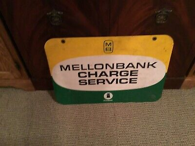"ORIGINAL Vintage Mellon National Bank CHARGE SERVICE Sign  23"" X 16"""
