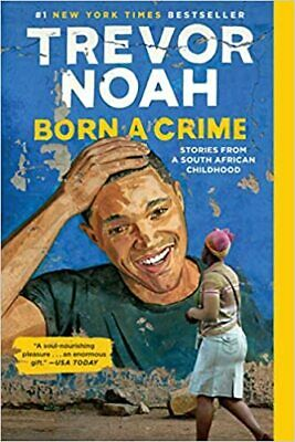 Born a Crime: Stories from a South African Childhood (Digital 2019)
