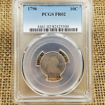 1796 10C Draped Bust Dime PCGS FR 2 Filler Grade Early US Type Coin FR02