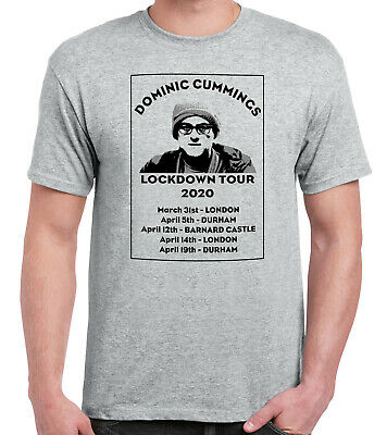 Dominic Cummings Lockdown Tour 2020 Grey T-Shirt