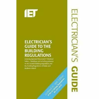 IET Electrician's Guide to Building Regulations 5th Edition 9781785614682