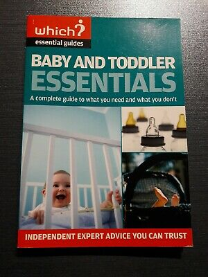 Which? Baby and todder essentials paperback book. Used good condition.