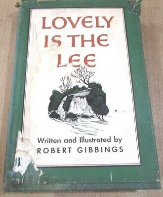 1945 Lovely is the Lee by Robert Gibbings Engravings by Author d