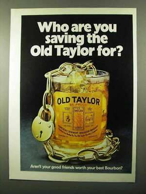 1971 Old Taylor Bourbon Ad - Who Are You Saving For