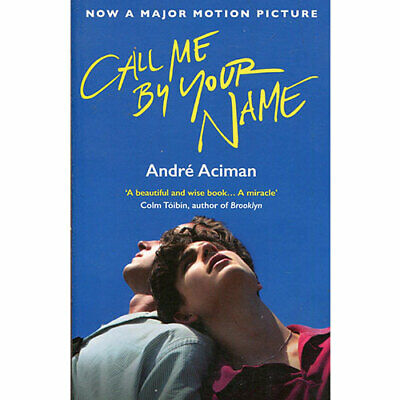 CALL ME BY YOUR NAME by André Aciman ✅ [P.D.F]