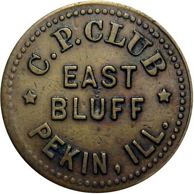 Circa 1900 Pekin Illinois Good For Token C P Club East Bluff Unlisted Type