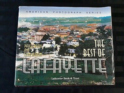 The Best Of Lafayette Indiana American Photograph Series Book by martin & woods