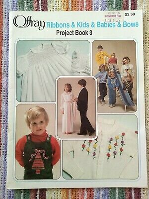 Offray Ribbons & Kids & Babies & Bows Project Book 3 - Ribbon Embroidery