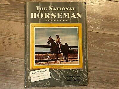 Vintage Saddlebred National Horseman APRIL 1951 BUFFALO BILL'S HORSES