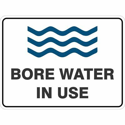 Miscellaneous Signs -  BORE WATER IN USE