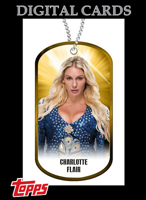 2020 DOG TAGS DROP 1 GOLD CHARLOTTE FLAIR TOPPS WWE Slam Digital Card