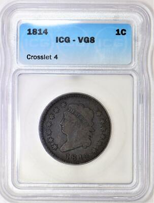 1814 Crosslet 4 Classic Head Large Cent ICG VG-08