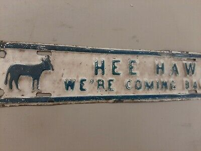 Rare Hee  Haw Embossed  License Plate Topper Sign Donkey Mule Farm Old TV Show