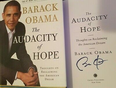 Signed Barack Obama Autographed Book The Audacity Of Hope Hardcover Autograph