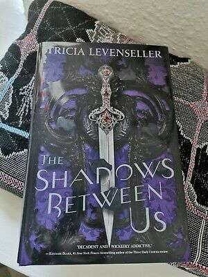 Shadows Between UsBy Tricia Levenseller Signed Fairyloot Exclusive Edition