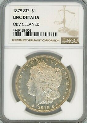 1878 8TF Morgan Silver $1, UNC Details Obv Cleaned - NGC