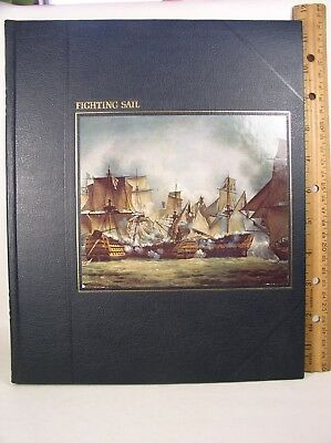 The Seafarers: Fighting Sail by A. B. C. Whipple & Time Life Editors 1978, Hb