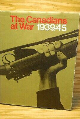 The Canadians at War 1939/45 Volumes 1 & 2