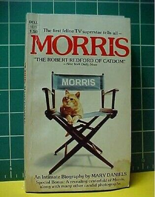 Morris (The Cat) An Intimate Biography Paperback book Mary Daniels