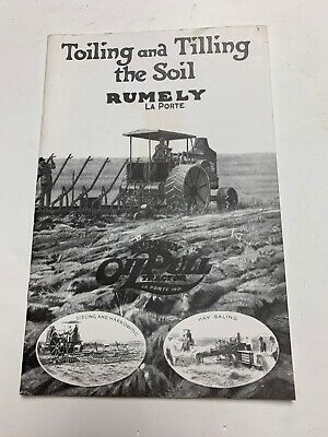 """Rumely La Porte Steam Engine book, """" Toiling and Tilling the Soil, Runley Lapor"""