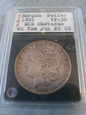 "1891-P Vam 2A Morgan Silver Dollar ""Moustache Early Die State"""