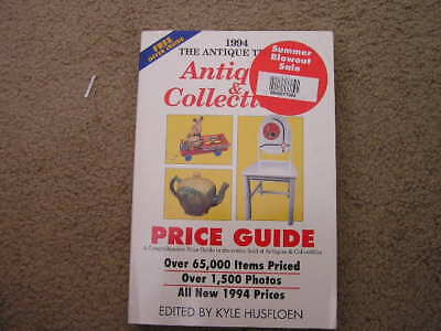 The Antique Trader  1994 Antique & Collectible Price Gu