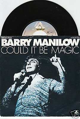 BARRY MANILOW Could It Be Magic 45/GER/PIC