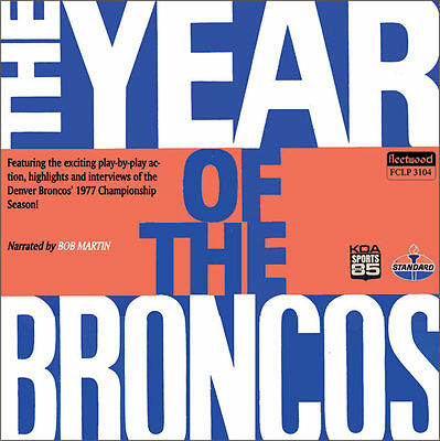 1977 The Year of the Broncos - Denver Broncos CD