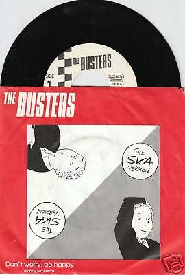 THE BUSTERS Don't Worry, Be Happy 45/GER/PIC
