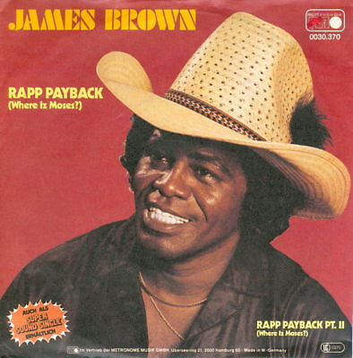 """7""""-Single JAMES BROWN - Rapp Payback (1981) MINT- GERMANY PS"""