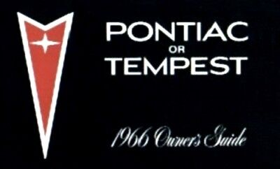 PONTIAC 1966 GTO, Tempest & LeMans Owner's Manual 66