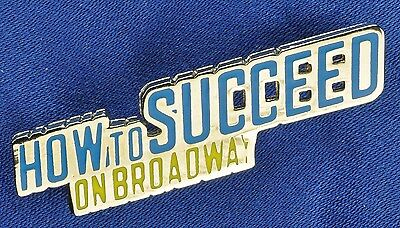HOW TO SUCCEED BROADWAY SOUVENIR LAPEL PIN