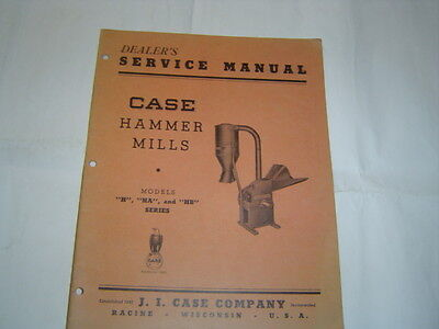CASE H, HA AND HB Series Hammer Mills Service Manual