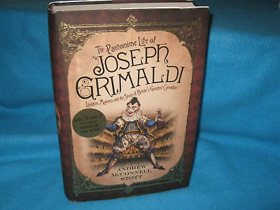 The Pantomime Life of Joseph Grimaldi ~ A McConnell Stott. HbDj   in MELB