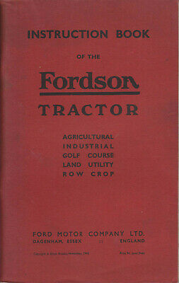 Fordson Tractor Agricultural Golf Course Row Crop + Original Handbook 1943