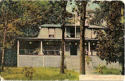 Club House Mount Union PA Postcard