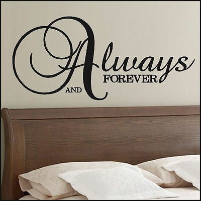 Large Quote Always Forever Bedroom Wall Mural Art Sticker Graphic Decal Vinyl
