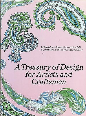 Treasury of Design for Artists & Craftsmen - 725 Paisleys-Florals-Geometrics, PB
