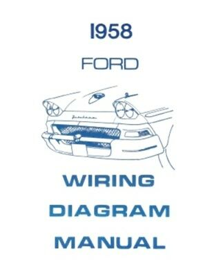 FORD 1958 Custom, Fairlaine & Fairlane 500 Wiring Diagram Manual