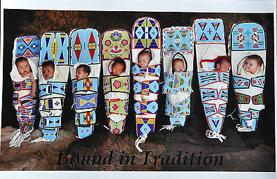 "Bound in Tradition, 8 Babies in Cradleboards, 12""x18"" Print"