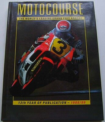 Motocourse 1988-89 Motorcycle Grand Prix Annual 13th ed. good condition with DW