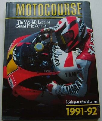 Motocourse 1991-92 Motorcycle Grand Prix Annual 16th ed. good condition with DW