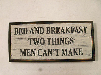 Rustic Wall Sign With Saying -Bed & Breakfast