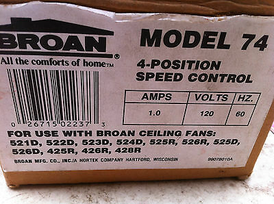 Broan 74 Ceiling Fan 4-Position Speed Control 1 Amp 120V 60 Hz P4200 P5200 425D