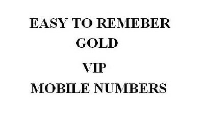 Gold VIP Easy To Remember Mobile Phone Numbers on UK Networks